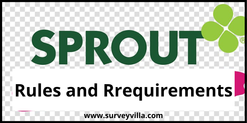 Sprouts Survey rules and requirements